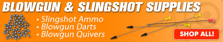 Blowgun & Slingshot Supplies
